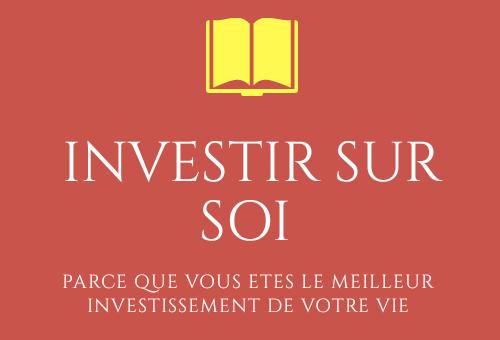 Investir sur soi